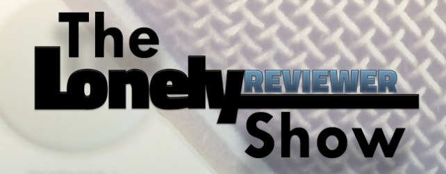 "The LonelyReviewer Show: Episode 3: ""Pickup on South Street"""