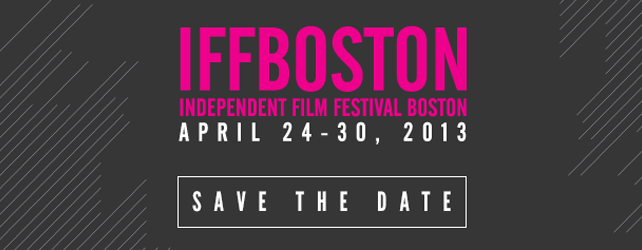 IFFBoston 2013 Lineup Announced!